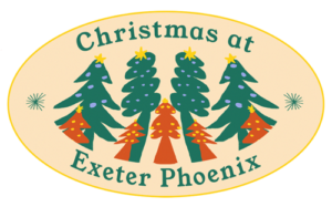 Christmas at Exeter Phoenix.