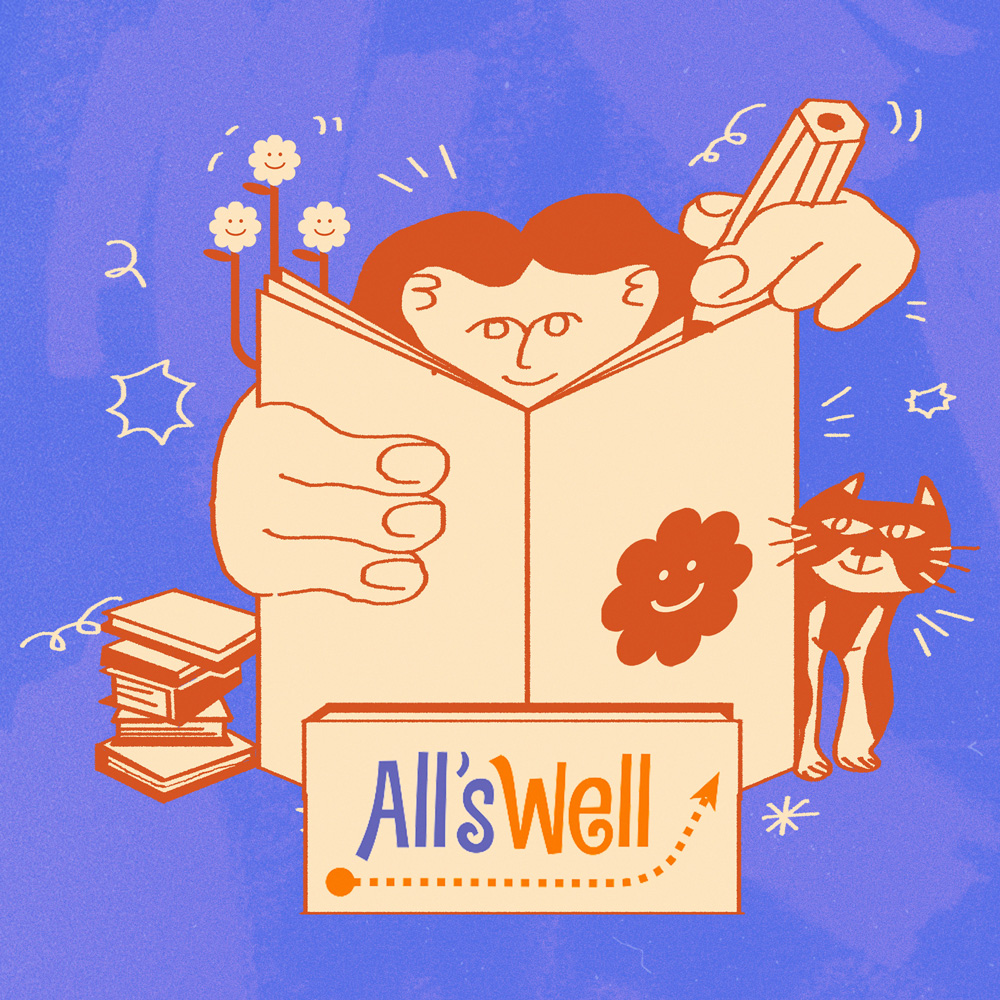 An illustration on a bright purple background of a person writing in a peach coloured notebook with an orange flower on he front of it. Text reads 'All's Well'. A cat peeks around the book.