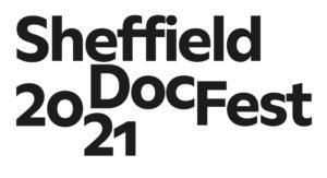 Text reading: Sheffield Doc Fest 2021.