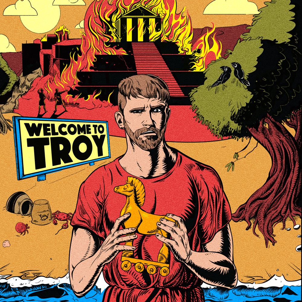 An illustration shows a man in a red toga holding a small wooden horse. he stands in the sea. Behind him is a sign that reads 'Welcome To Troy', chaos and a large fire.